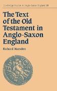 Cover-Bild zu The Text of the Old Testament in Anglo-Saxon England von Marsden, Richard
