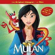 Cover-Bild zu Mulan (Das Original-Hörspiel zum Disney Film) (Audio Download) von Mandoki, Leslie