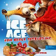 Cover-Bild zu Ice Age - Eine coole Bescherung (Das Original-Hörspiel zum Film-Special) (Audio Download) von Karallus, Thomas