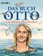 Cover-Bild zu Das Taschenbuch Otto - von und mit Otto Waalkes von Waalkes, Otto