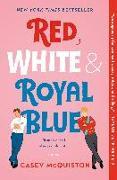 Cover-Bild zu Red, White & Royal Blue von McQuiston, Casey