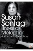 Cover-Bild zu Illness as Metaphor and Aids and Its Metaphors von Sontag, Susan