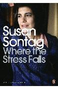 Cover-Bild zu Where the Stress Falls (eBook) von Sontag, Susan