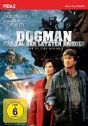 Cover-Bild zu Dogman - Das Tal der letzten Krieger von Tom Berenger (Schausp.)
