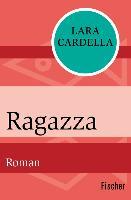 Cover-Bild zu Ragazza (eBook) von Cardella, Lara
