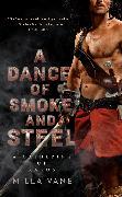 Cover-Bild zu A Dance of Smoke and Steel von Vane, Milla