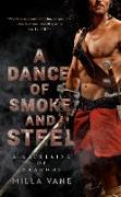 Cover-Bild zu A Dance of Smoke and Steel (eBook) von Vane, Milla