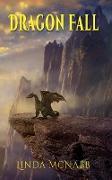 Cover-Bild zu Dragon Fall (Dragons of Avenir, #2) (eBook) von McNabb, Linda