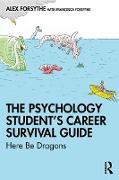 Cover-Bild zu The Psychology Student's Career Survival Guide (eBook) von Forsythe, Alex