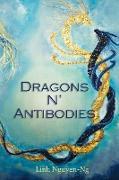 Cover-Bild zu Dragons N' Antibodies (eBook) von Nguyen-Ng, Linh