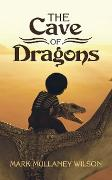 Cover-Bild zu The Cave of Dragons (eBook) von Wilson, Mark Mullaney
