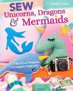 Cover-Bild zu Sew Unicorns, Dragons & Mermaids (eBook) von Wrigley, Annabel