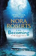 Cover-Bild zu The Becoming von Roberts, Nora