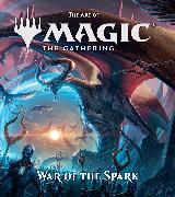 Cover-Bild zu The Art of Magic: The Gathering - War of the Spark von Wyatt, James