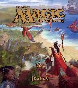 Cover-Bild zu The Art of Magic: The Gathering - Ixalan von Wyatt, James