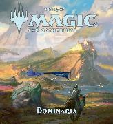 Cover-Bild zu The Art of Magic: The Gathering - Dominaria von Wyatt, James