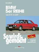 Cover-Bild zu BMW 5er Reihe 09/72 bis 08/87 (eBook) von Etzold, Rüdiger