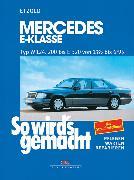 Cover-Bild zu Mercedes E-Klasse W 124 von 1/85 bis 6/95 (eBook) von Etzold, Rüdiger