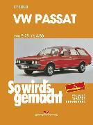 Cover-Bild zu VW Passat 8/73 bis 8/80 (eBook) von Etzold, Rüdiger