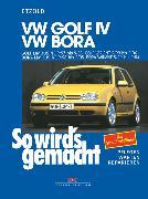 Cover-Bild zu VW Golf IV 9/97 bis 9/03, Bora 9/98 bis 5/05 (eBook) von Etzold, Rüdiger