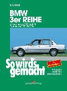 Cover-Bild zu BMW 3er Limousine von 9/82 bis 8/90 (eBook) von Etzold, Rüdiger
