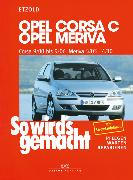 Cover-Bild zu Opel Corsa C 9/00 bis 9/06, Opel Meriva 5/03 bis 4/10 (eBook) von Etzold, Rüdiger
