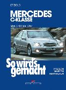 Cover-Bild zu Mercedes C-Klasse W 203 von 6/00 bis 03/07 (eBook) von Etzold, Rüdiger
