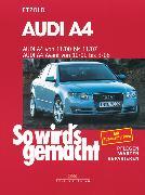 Cover-Bild zu Audi A4 von 11/00 bis 11/07 (eBook) von Etzold, Rüdiger