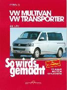 Cover-Bild zu VW Multivan / VW Transporter T5 115-235 PS (eBook) von Etzold, Rüdiger
