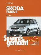 Cover-Bild zu Skoda Fabia II 4/07 bis 10/14 (eBook) von Etzold, Rüdiger