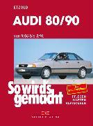 Cover-Bild zu Audi 80/90 9/86 bis 8/91 (eBook) von Etzold, Rüdiger
