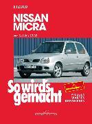 Cover-Bild zu Nissan Micra 3/83 - 12/02 (eBook) von Etzold, Rüdiger