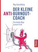Cover-Bild zu Der kleine Anti-Burnout-Coach von König, Roland