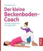 Cover-Bild zu Der kleine Beckenboden-Coach von Liesner, Franziska