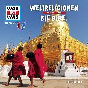 Cover-Bild zu Was ist was Hörspiel: Weltreligionen/ Die Bibel (Audio Download) von Haderer, Kurt