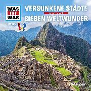 Cover-Bild zu Was ist was Hörspiel: Versunkene Städte/ Die sieben Weltwunder (Audio Download) von Haderer, Kurt