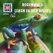 Cover-Bild zu Was ist was Hörspiel: Der Regenwald/ Wüsten (Audio Download) von Haderer, Kurt
