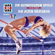 Cover-Bild zu Was ist was Hörspiel: Die Olympischen Spiele/ Die alten Griechen (Audio Download) von Haderer, Kurt