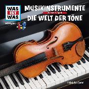 Cover-Bild zu Was ist was Hörspiel: Musikinstrumente/ Die Welt der Töne (Audio Download) von Baur, Manfred