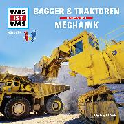 Cover-Bild zu Was ist was Hörspiel: Bagger & Traktoren/ Mechanik (Audio Download) von Baur, Manfred