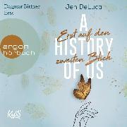 Cover-Bild zu A History of Us - Erst auf den zweiten Blick - Willow-Creek-Reihe, (Ungekürzt) (Audio Download) von DeLuca, Jen