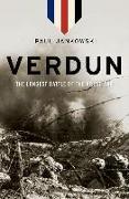 Cover-Bild zu Verdun: The Longest Battle of the Great War von Jankowski, Paul