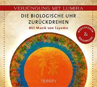 Cover-Bild zu Verjüngung mit Lumira. Die biologische Uhr zurückdrehen von Lumira