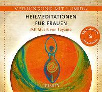 Cover-Bild zu Verjüngung mit Lumira. Heilmeditationen für Frauen von Lumira