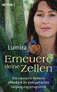 Cover-Bild zu Erneuere deine Zellen von Lumira