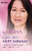 Cover-Bild zu Lass dich nicht behexen (überarbeitete Neuausgabe) (eBook) von Lumira