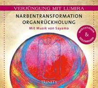 Cover-Bild zu Verjüngung mit Lumira. Narbentransformation Organrückholung von Lumira