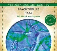 Cover-Bild zu Verjüngung mit Lumira. Prachtvolles Haar von Lumira