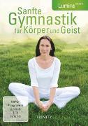 Cover-Bild zu Sanfte Gymnastik für Körper und Geist von Lumira