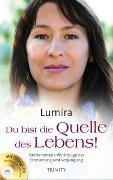 Cover-Bild zu Du bist die Quelle des Lebens! von Lumira